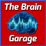 Welcome to The Brain Garage!