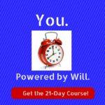3 Ways Your Willpower is Awakened